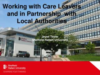 Working with Care Leavers and in Partnership  with Local Authorities
