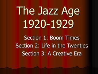 The Jazz Age 1920-1929