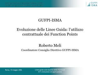 GUFPI-ISMA Evoluzione delle Linee Guida: l'utilizzo contrattuale dei Function Points