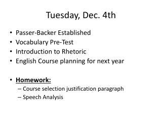 Tuesday, Dec. 4th