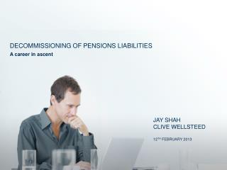 Decommissioning of pensions liabilities