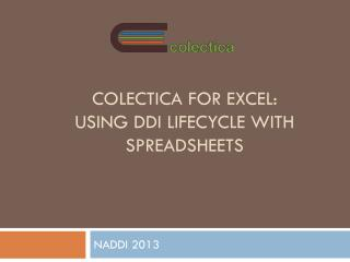 Colectica for Excel: Using DDI Lifecycle with  Spreadsheets