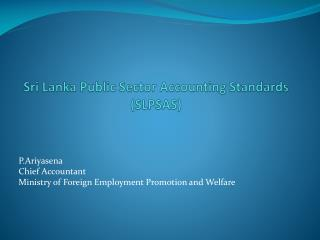 Sri Lanka Public Sector Accounting Standards (SLPSAS)