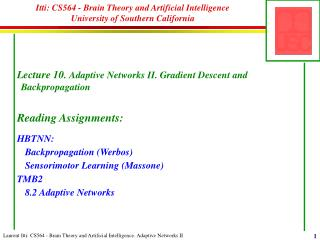 Itti: CS564 - Brain Theory and Artificial Intelligence University of Southern California