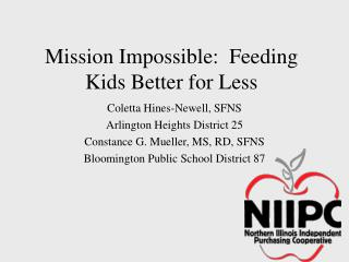 Mission Impossible:  Feeding Kids Better for Less