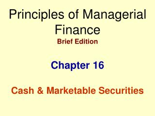 Principles of Managerial Finance Brief Edition