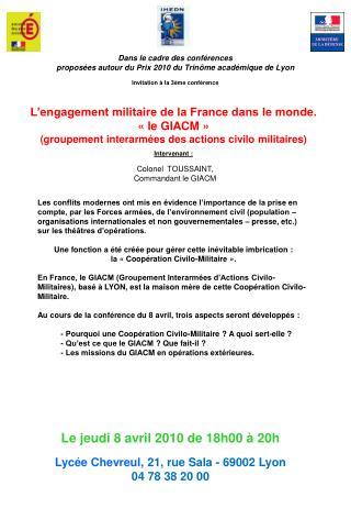 Dans le cadre des conférences proposées autour du Prix 2010 du Trin ôme académique de Lyon