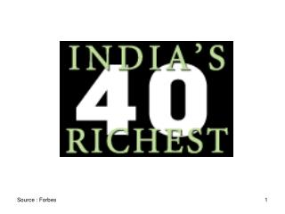 #1  Lakshmi Mittal $11.2 billion / London  54 .  Married .  2 Children .