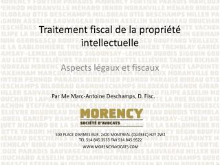 Traitement fiscal de la propri�t� intellectuelle