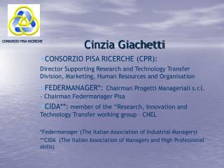 Cinzia Giachetti CONSORZIO PISA RICERCHE (CPR):
