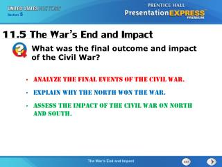 Analyze the final events of the Civil War. Explain why the North won the war.