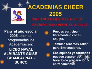 ACADEMIAS CHEER  2005