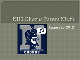 NHS Chorus Parent Night