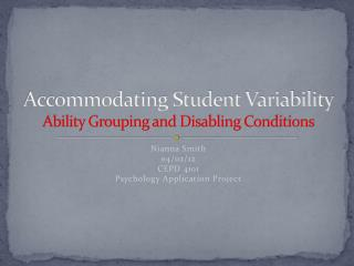Accommodating Student Variability Ability Grouping and Disabling Conditions