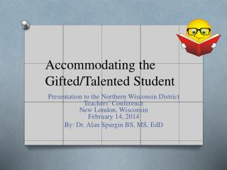 Accommodating the Gifted/Talented Student