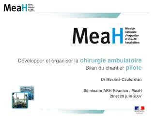 Développer et organiser la chirurgie ambulatoire Bilan du chantier  pilote