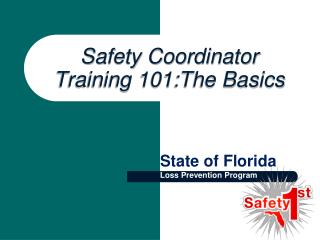 Safety Coordinator Training 101:The Basics