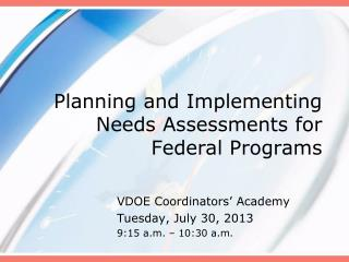 Planning and Implementing Needs Assessments for Federal Programs