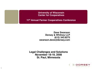 University of Wisconsin Center for Cooperatives 11 th  Annual Farmer Cooperatives Conference