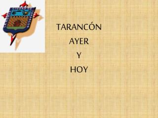 TARANCÓN AYER Y HOY