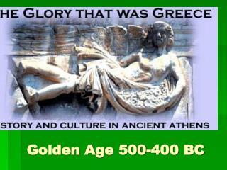 Golden Age 500-400 BC