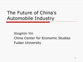The Future of China � s Automobile Industry