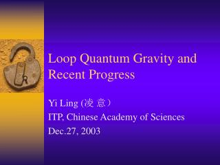 Loop Quantum Gravity and Recent Progress