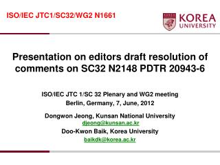 Presentation on editors draft resolution of comments on SC32 N2148 PDTR 20943-6