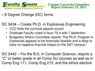Campus Curricula Committee  Report February 21, 2013