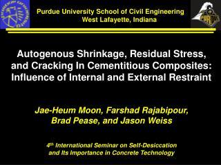 Purdue University School of Civil Engineering West  West Lafayette, Indiana