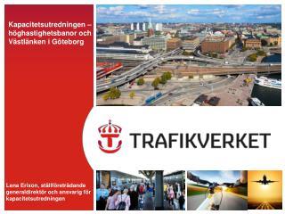 Kapacitetsutredningen – höghastighetsbanor och Västlänken i Göteborg