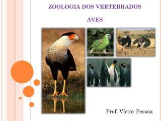 ZOOLOGIA DOS VERTEBRADOS AVES