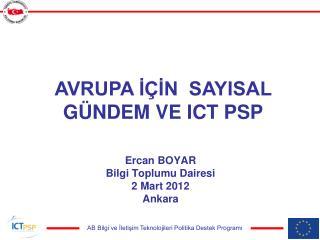 Ercan BOYAR Bilgi Toplumu Dairesi 2 Mart 2012 Ankara