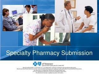 Specialty Pharmacy Submission