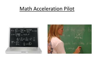 Math Acceleration Pilot