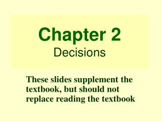 Chapter 2 Decisions