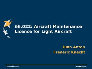 66.022: Aircraft Maintenance Licence for Light Aircraft
