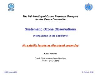 The  7-th  Meeting of Ozone Research Managers  for the Vienna Convention