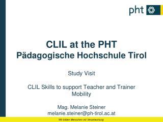 CLIL at the PHT Pädagogische Hochschule Tirol