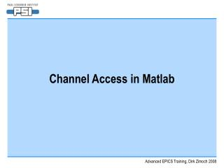 Channel Access in Matlab