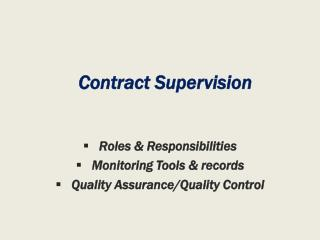 Contract Supervision
