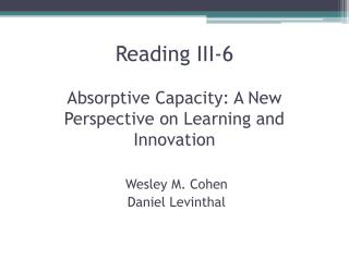 Reading III-6 Absorptive Capacity: A New Perspective on Learning and Innovation