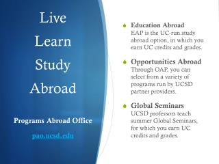 Live Learn Study Abroad Programs Abroad Office pao.ucsd