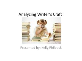 Analyzing Writer's Craft