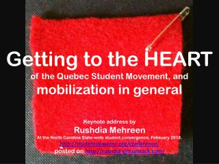 Getting to the HEART of the Quebec Student Movement, and mobilization in general