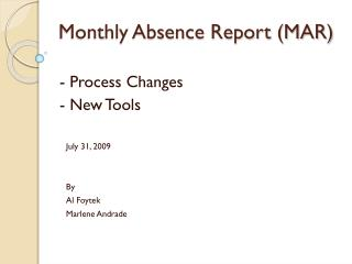 Monthly Absence Report (MAR)
