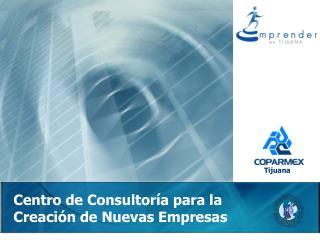 Centro de Consultor a para la Creaci n de Nuevas Empresas