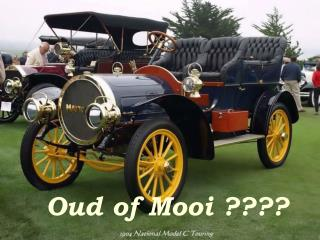 Oud of Mooi ????