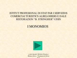 I MONOMIOS