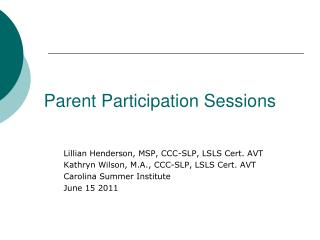 Parent Participation Sessions
